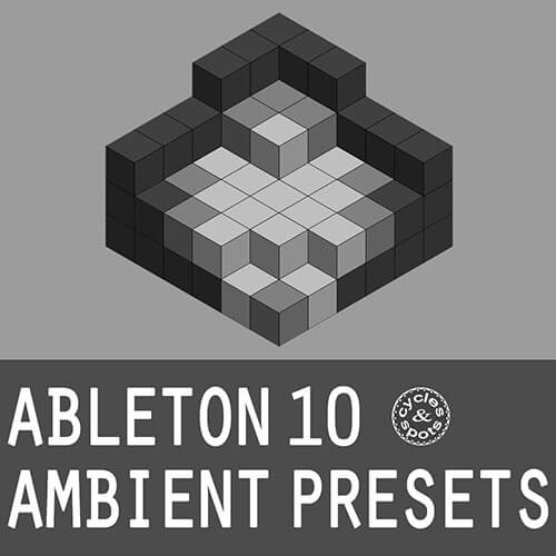Ableton 10 Ambient Presets
