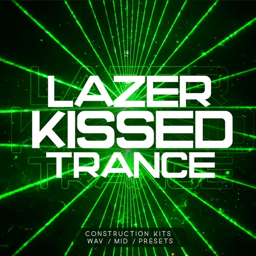 Lazer Kissed Trance