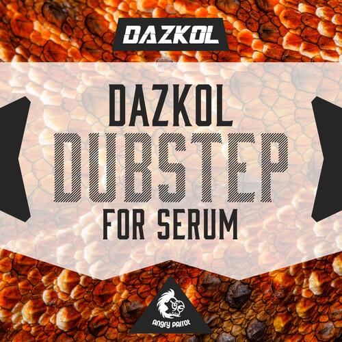 DAZKOL Dubstep For Serum