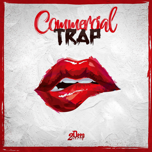 2Deep: Commercial Trap