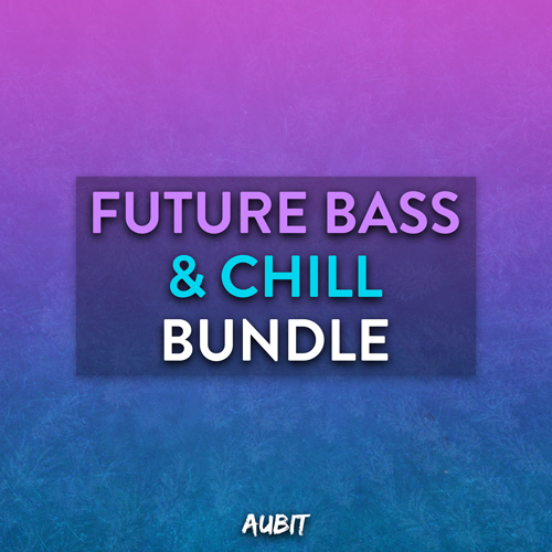 Future Bass & Chill Bundle