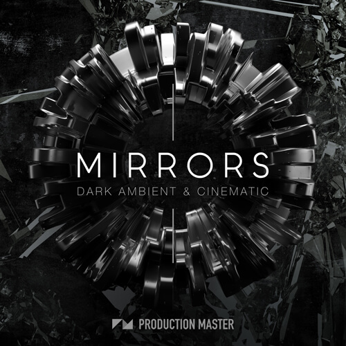Mirrors - Dark Ambient and Cinematic