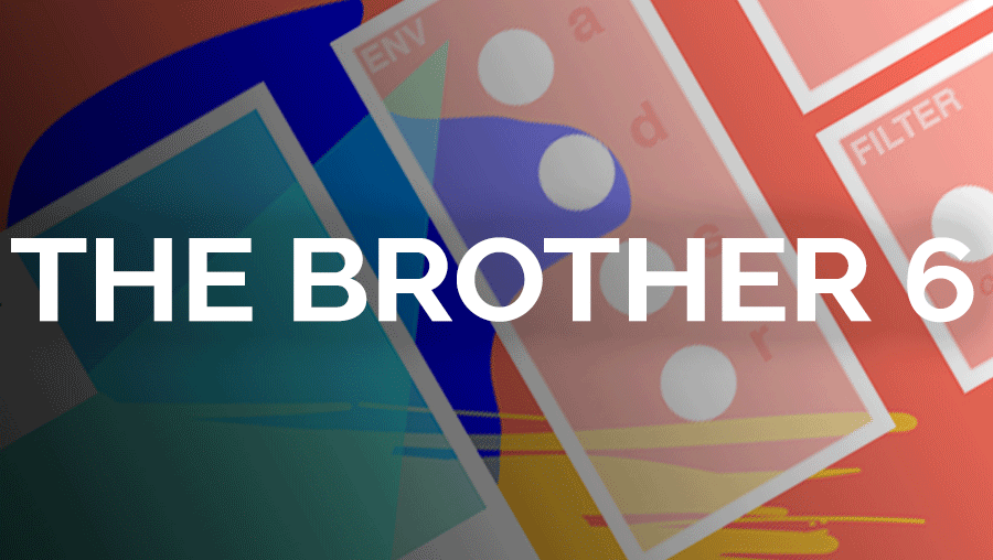 The Brother 6