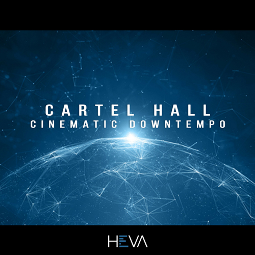 Cartel Hall: Cinematic Downtempo