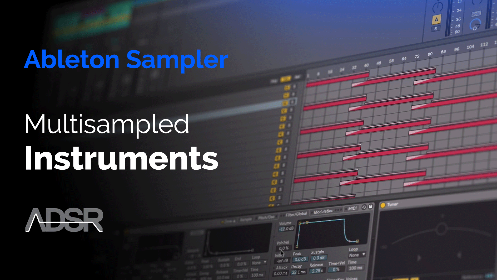 Creating a Multisampled Instrument with Ableton Sampler