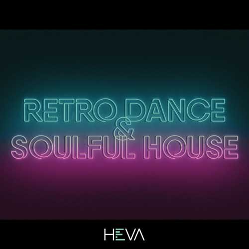 Retro Dance & Soulful House