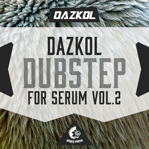 DAZKOL Dubstep For Serum 2