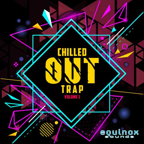 Chilled Out Trap Vol.1