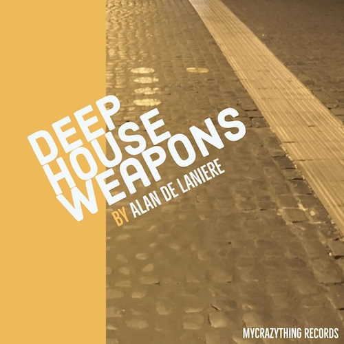 Deep House Weapons