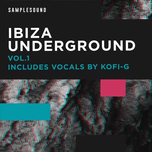 Ibiza Underground Vol.1 - Vocals by Kofi-G