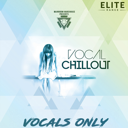 Vocal Chillout: Vocals Only