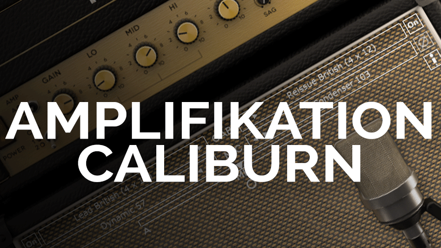 Amplifikation Caliburn