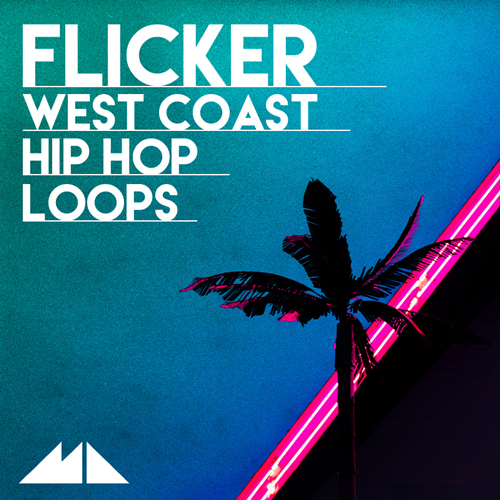 Flicker - West Coast Hip Hop Loops