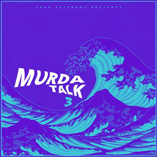 Murda Talk 3