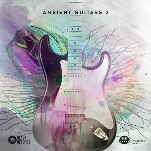 Ambient Guitars Vol 2 by AK