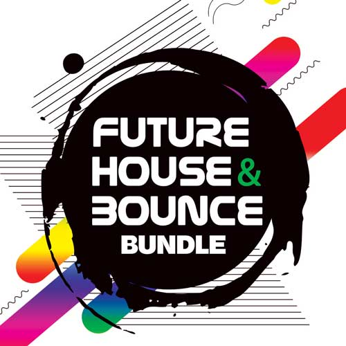 Future House & Bounce Bundle