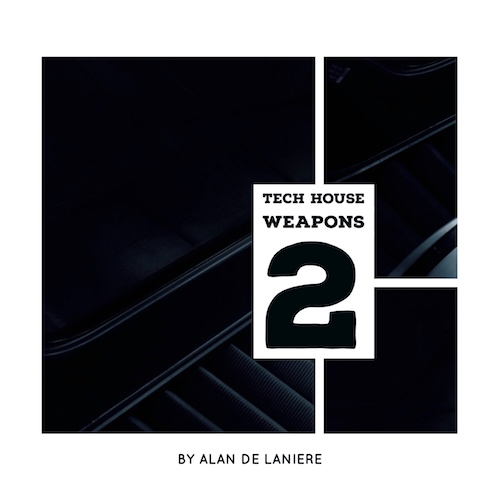 Tech House Weapons 2