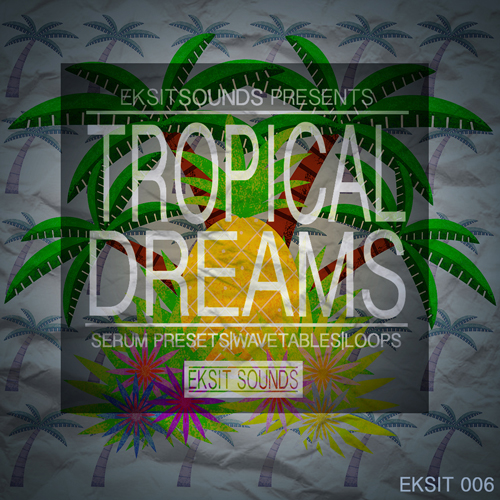 Tropical Dreams