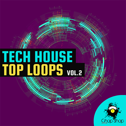 Tech House Top Loops Vol. 2
