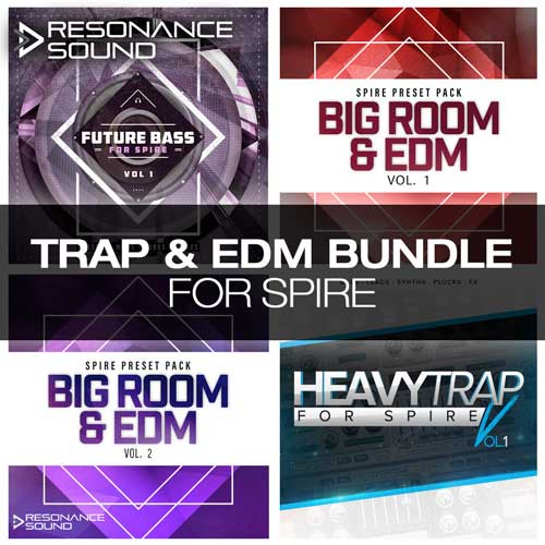 Trap & EDM Bundle for Spire
