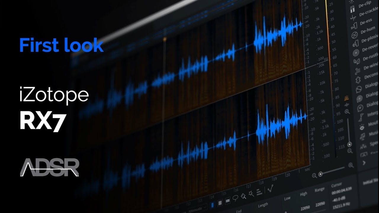 iZotope RX7 First Look