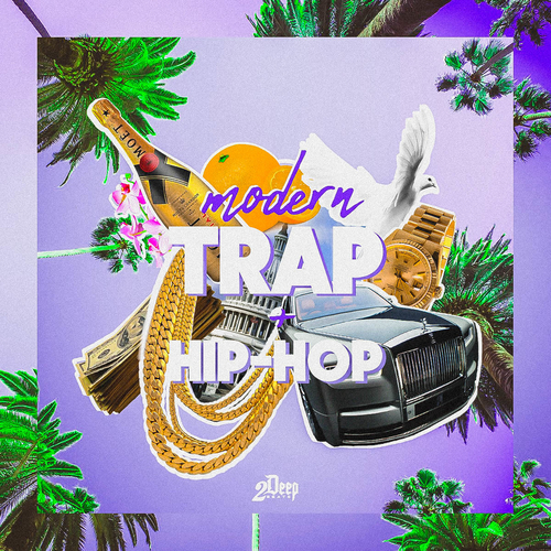 Modern Trap & Hip Hop