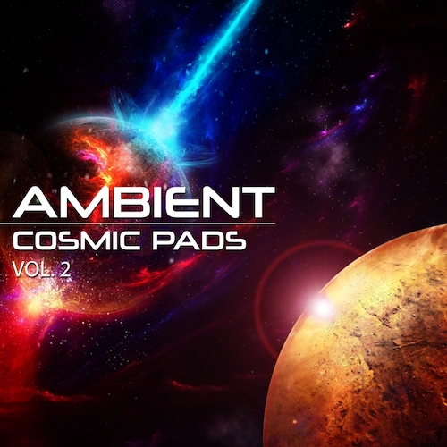 Ambient Cosmic Pads Vol.2