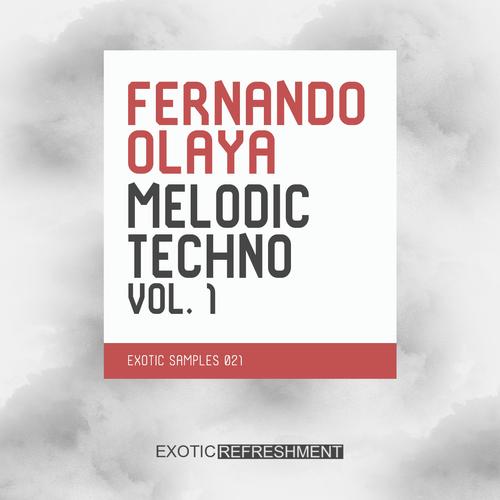 Fernando Olaya Melodic Techno Vol. 1