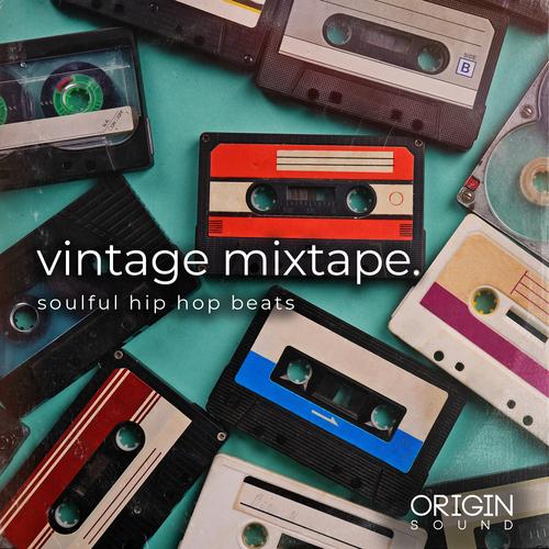 Vintage Mixtape - Soulful Hip Hop Beats