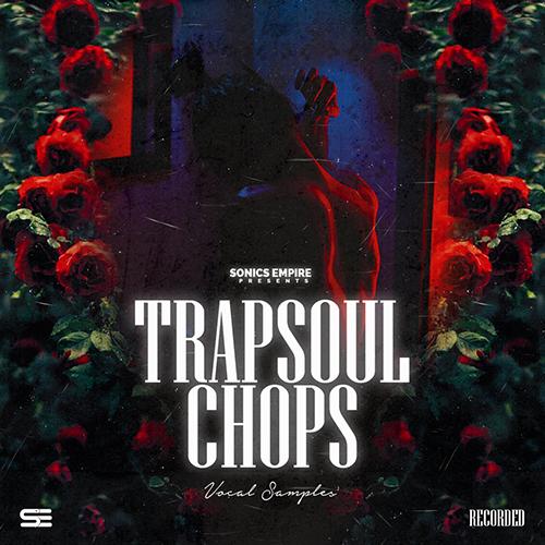 Trapsoul Chops