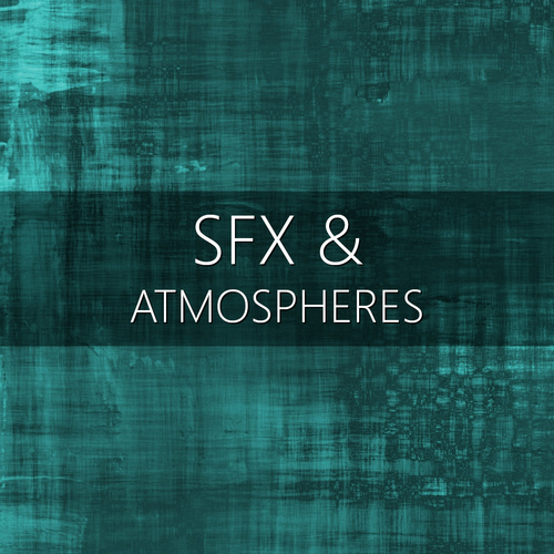SFX & Atmospheres Bundle