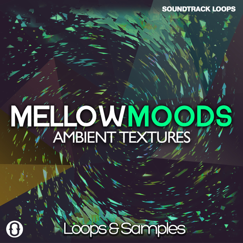 Mellow Moods - Ambient Textures