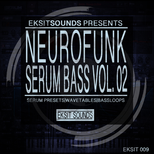 Neurofunk Serum Bass Vol 2