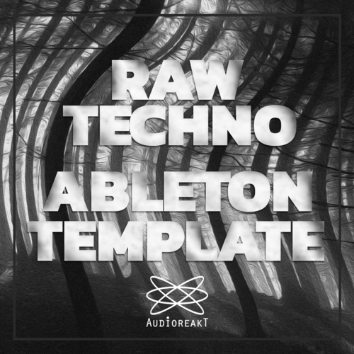 Raw Techno Ableton Live Template