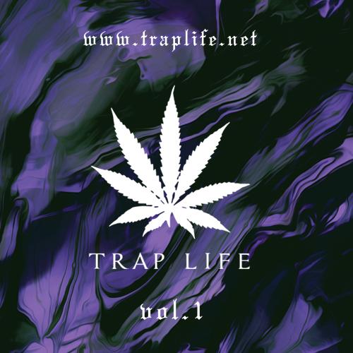 TRAP LIFE VOL.1