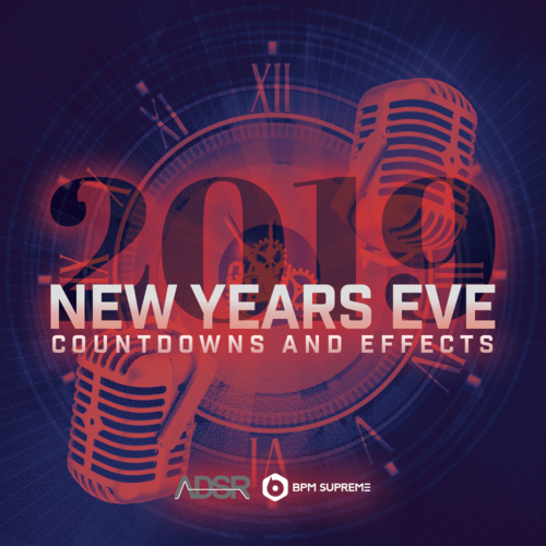 ADSR & BPM Supreme - 2019 New Years Eve Countdowns