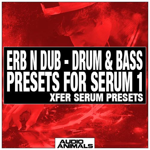 Erb N Dub - Drum & Bass Presets For Serum 1