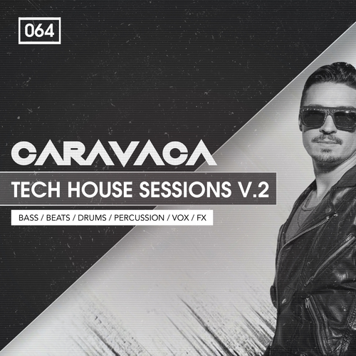 Caravaca: Tech House Sessions 2