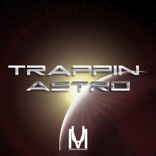 Trappin Astro