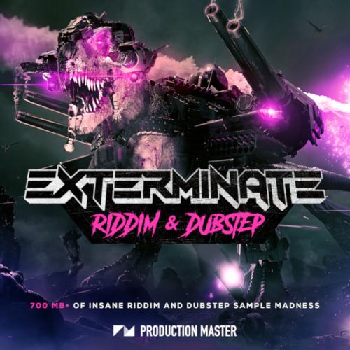 Exterminate - Riddim & Dubstep