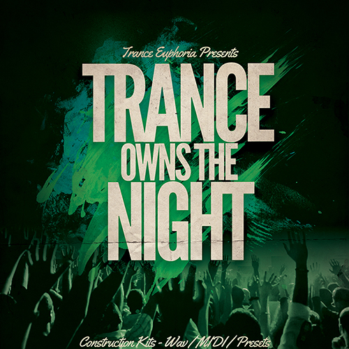 Trance Owns The Night