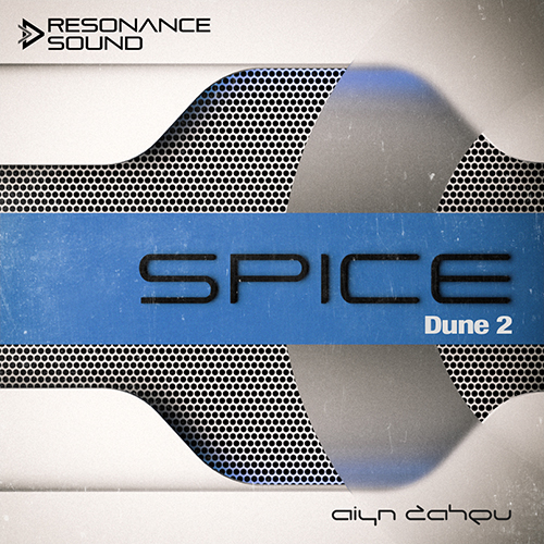 Aiyn Zahev Sounds – DUNE 2 Spice Vol.2
