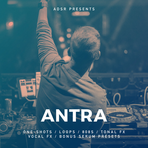 ADSR Presents: ANTRA
