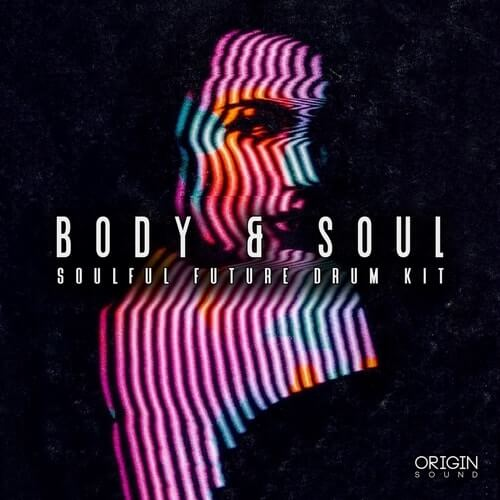 Body & Soul - Soulful Future Drum Kit