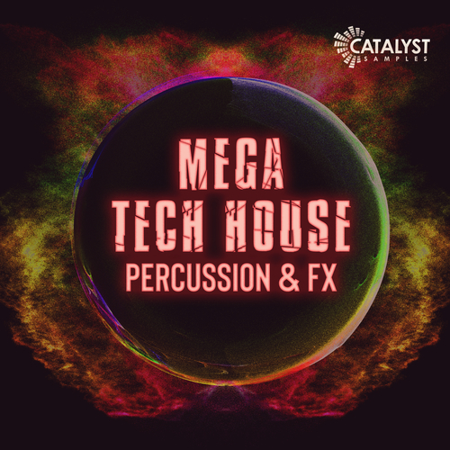 Mega Tech House Percussion & FX