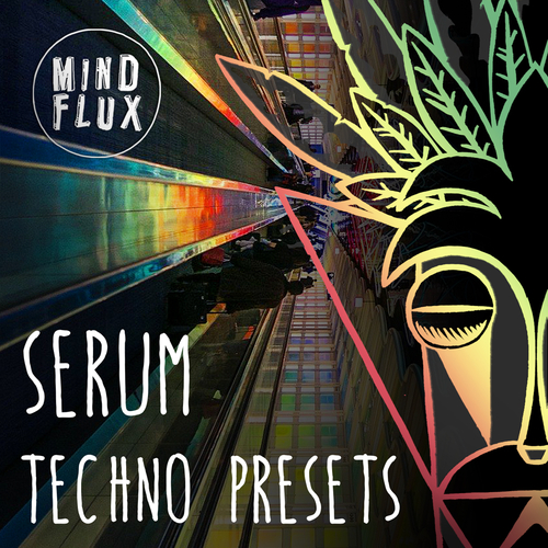 Serum Techno Presets