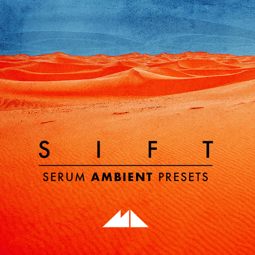 Sift - Serum Ambient Presets