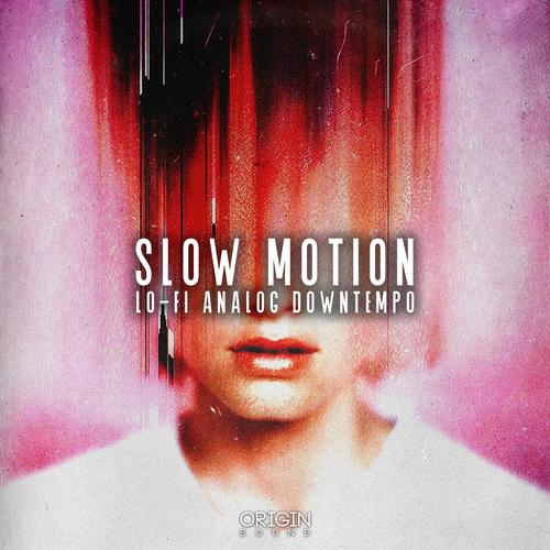 Slow Motion - Lo-Fi Analog Downtempo