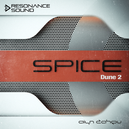 Aiyn Zahev Sounds – DUNE 2 Spice Vol.1
