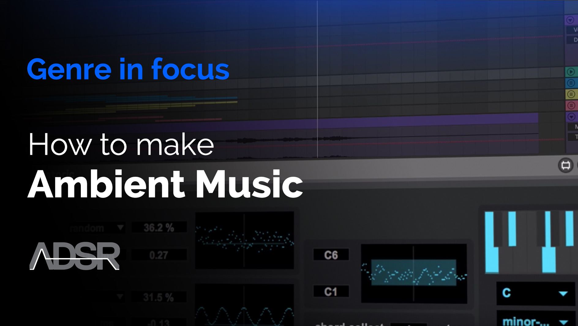 Ambient Music Production Techniques